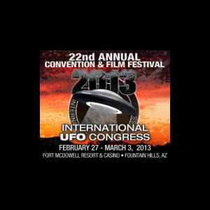 The International UFO Congress comes to Fort McDowell, February 26, 2013