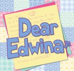 April #11 Dear Edwina